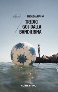 tredici_gol_dalla_bandierina